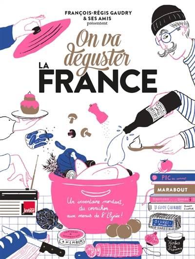 On va déguster la France