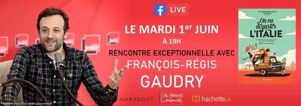 Live avec François-Régis GAUDRY